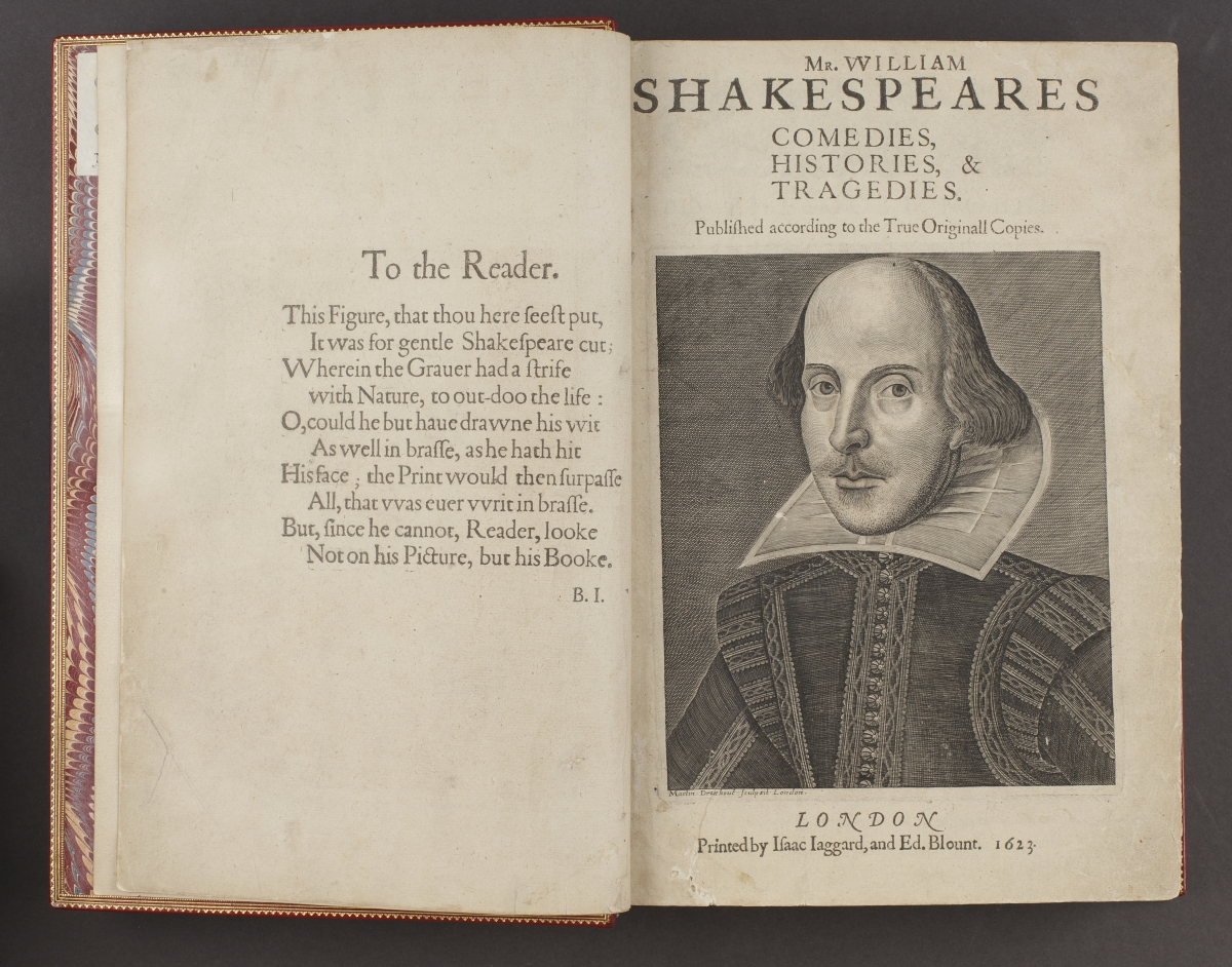 Mr. William Shakespeares Comedies, Histories & Tragedies: Published according to the True Originall Copies. London: Printed by Isaac Iaggard and Ed. Blount, 1623.  32.1 x 22.2 cm, closed. Department of Rare Books and Special Collections, Princeton University Library