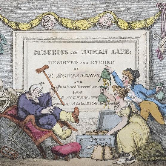 Thomas Rowlandson. The Miseries of Human Life