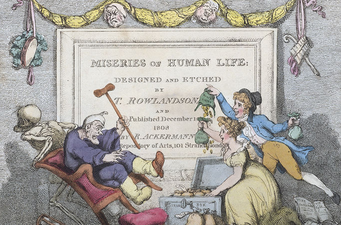 Thomas Rowlandson. The Miseries of Human Life