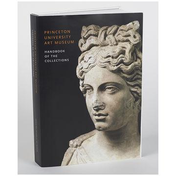 2013 Princeton University Art Museum Handbook of the Collections